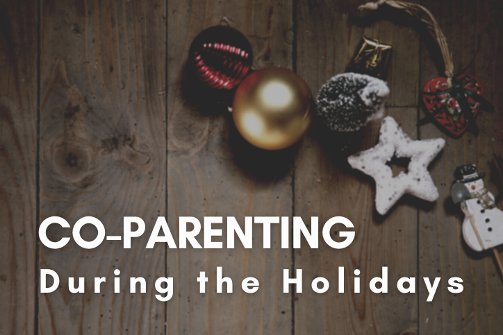 Co-parenting Tips for the COVID-19 Holiday Season